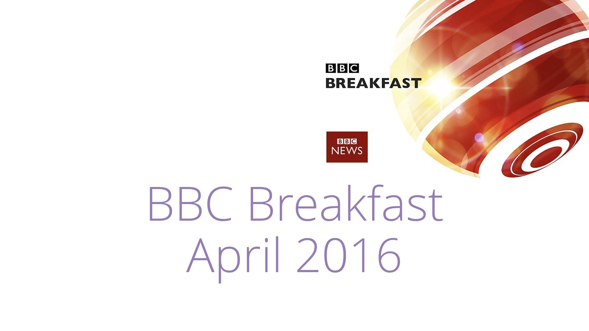 BBC Breakfast – April 2016