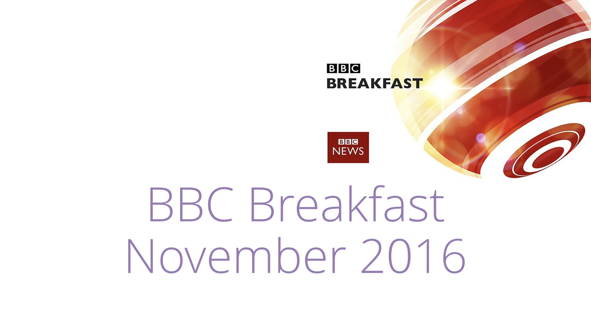 BBC Breakfast – November 2016