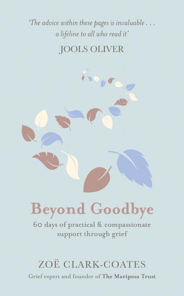 Beyond Goodbye
